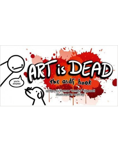 Art is Dead : The asdf Book