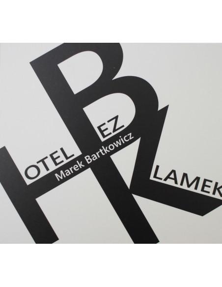 Marek Bartkowicz: CD. Hotel bez klamek
