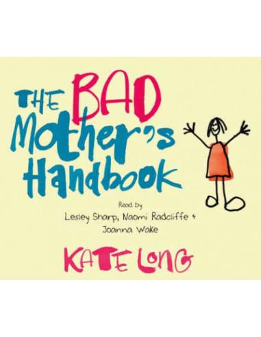 Audio The Bad Mother's Handbook