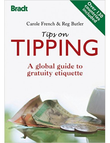 Tips on Tipping : A Global Guide to Gratuity Etiquette