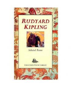 Selected Poems: Rudyard Kipling