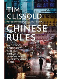 Chinese Rules : Five Timeless Lessons for Succeeding in China