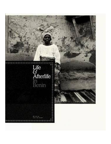 Life and Afterlife : In Benin
