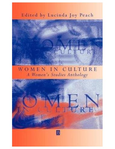 Women in Culture : A Women's Studies Anthology