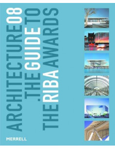Architecture 08 : The Guide to the RIBA Awards