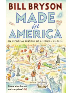 Made in America : An Informal History of American English