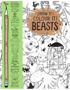 Draw it! Colour it! Beasts : With Over 50 Top Artists