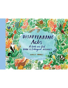 Disappearing Acts : A Search-and-Find Book of Endangered Animals