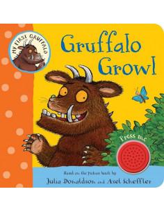 My First Gruffalo: Gruffalo Growl