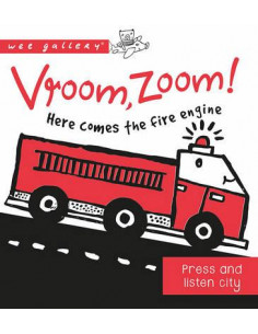 Sound Book: Vroom, Zoom! Here Comes the Fire Engine!