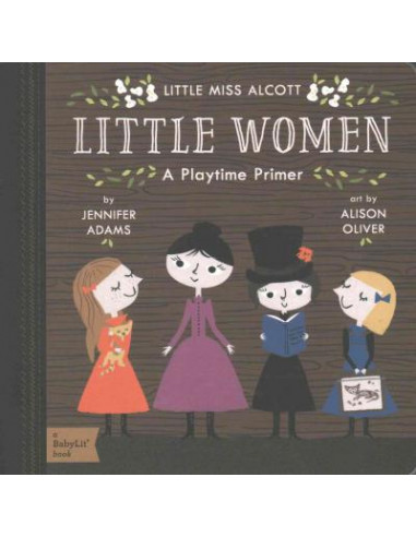 Little Miss Alcott: Little Women