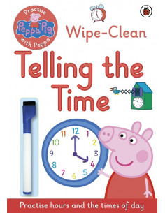 Peppa Pig: Wipe-Clean Telling the Time