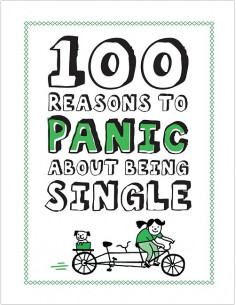 Knock Knock 100 Reasons to Panic About Being Single