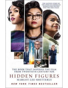Hidden Figures : The Untold Story of the African-American Women Who Helped Win the Space Race