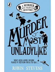Murder Most Unladylike : A Murder Most Unladylike Mystery