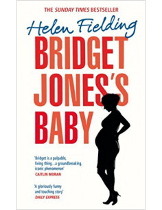 Bridget Jones's Baby : The Diaries