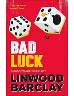 Bad Luck : A Zack Walker Mystery #3