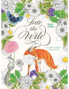Into the Wild : An Exotic Animal Colouring Book