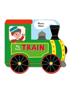 Whizzy Wheels: My First Train : A Story Board Book on Wheels, About a Train