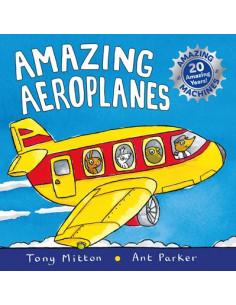 Amazing Machines. Amazing Aeroplanes