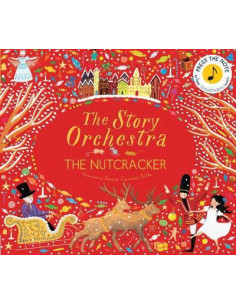 The Story Orchestra. The Nutcracker