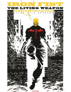 Iron Fist. The Living Weapon. The Complete Collection