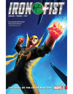 Iron Fist vol. 1. The Trial of the Seven Masters