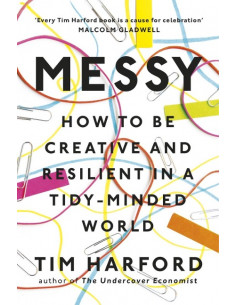 Messy : How to Be Creative and Resilient in a Tidy-Minded World