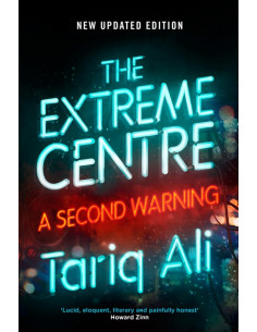 The Extreme Centre : A Second Warning