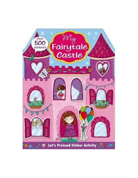Let's Pretend: My Princess Castle Sticker Activity Book : Over 350 Stickers