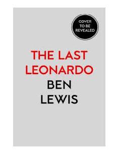 The Last Leonardo : The...