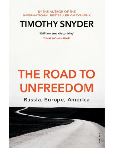 The Road to Unfreedom :...