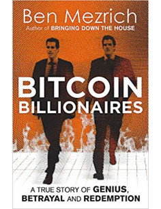 Bitcoin Billionaires : A...