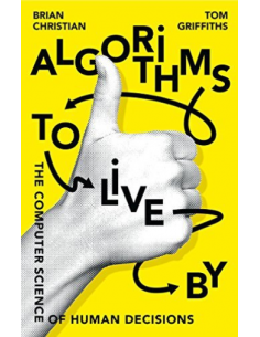 Algorithms to Live By :