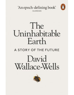 The Uninhabitable Earth: A...