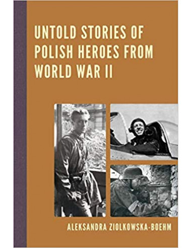 Untold Stories of Polish Heroes from...