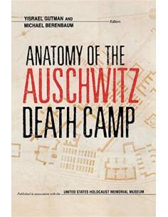 Anatomy of the Auschwitz...