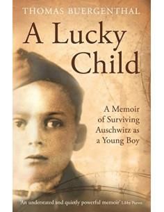 A Lucky Child : A Memoir of...