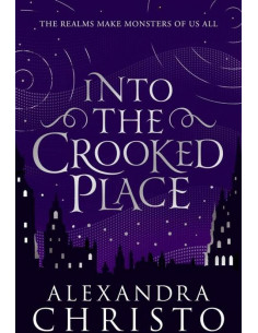 Into The Crooked Place