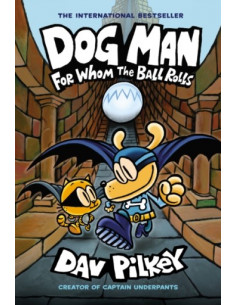 Dog Man 7: For Whom the...