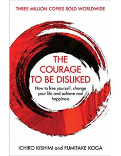 The Courage To Be Disliked...