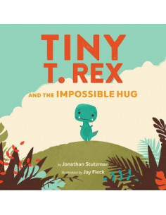 Tiny T. Rex and the...