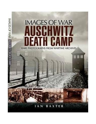 Auschwitz Death Camp (Images of War...