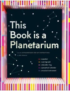 This Book Is a Planetarium:...