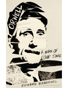 Orwell : A Man Of Our Time