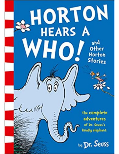 Horton Hears a Who and Other Horton...
