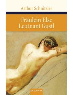 Fräulein Else / Leutnant Gustl