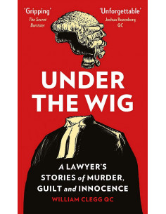 Under the Wig : A Lawyer's...