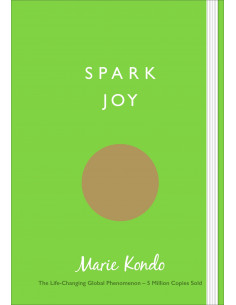 Spark Joy : An Illustrated...
