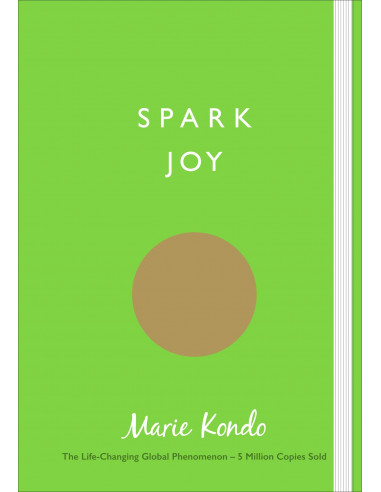 Spark Joy : An Illustrated Guide to...